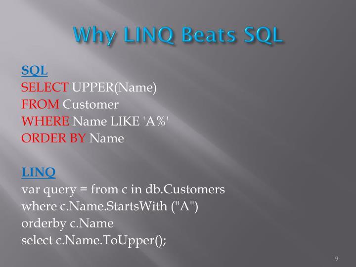 Why LINQ Beats SQL