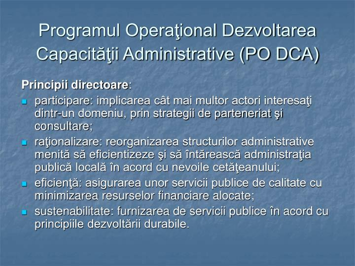Programul Operaţional Dezvoltarea Capacităţii Administrative (PO DCA)