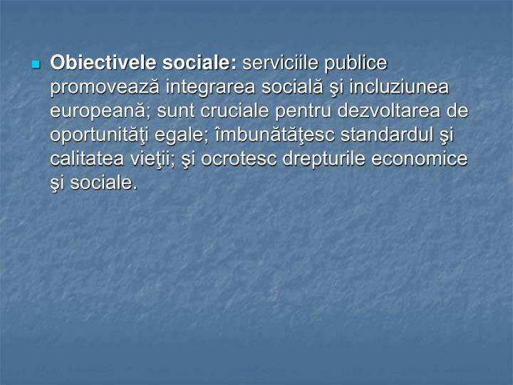Obiectivele sociale: