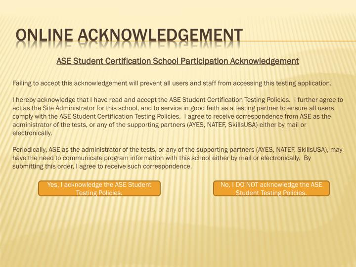 ASE Student Certification School Participation Acknowledgement