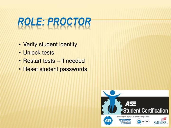 Role: Proctor