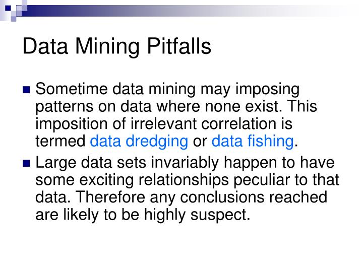 Data Mining Pitfalls