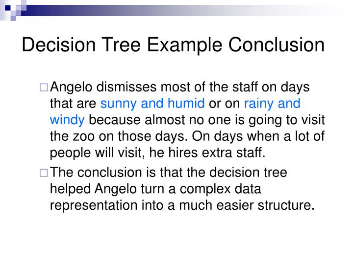 Decision Tree Example Conclusion