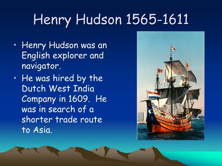 Henry Hudson 1565-1611