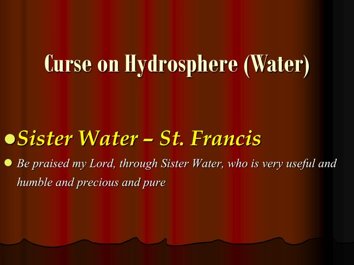 Curse on Hydrosphere (Water)