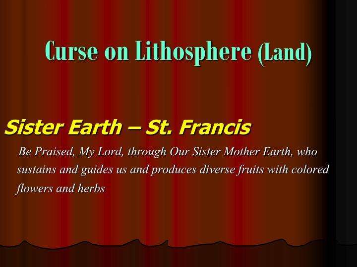 Curse on Lithosphere