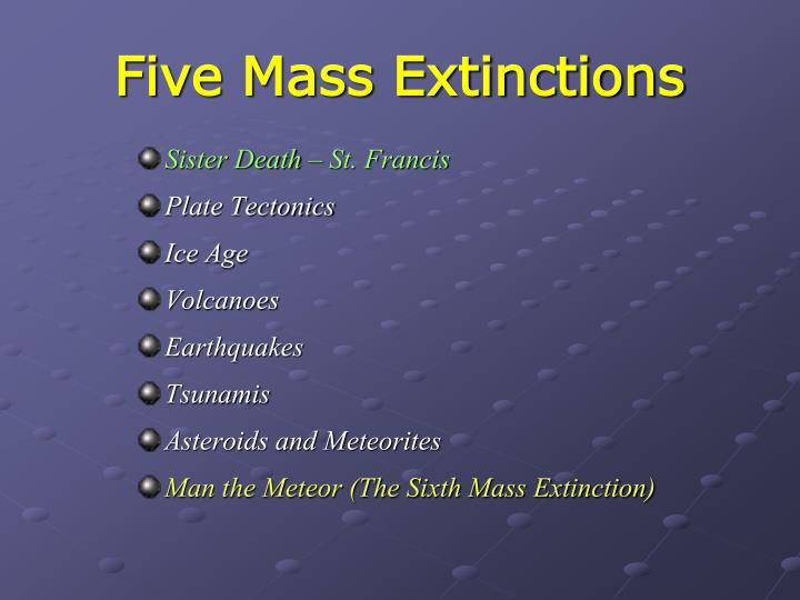 Five Mass Extinctions