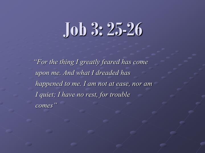 Job 3: 25-26