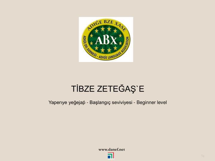 TBZE ZETEA`E
