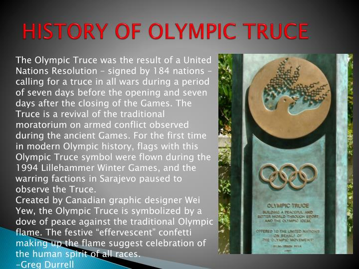 HISTORY OF OLYMPIC TRUCE