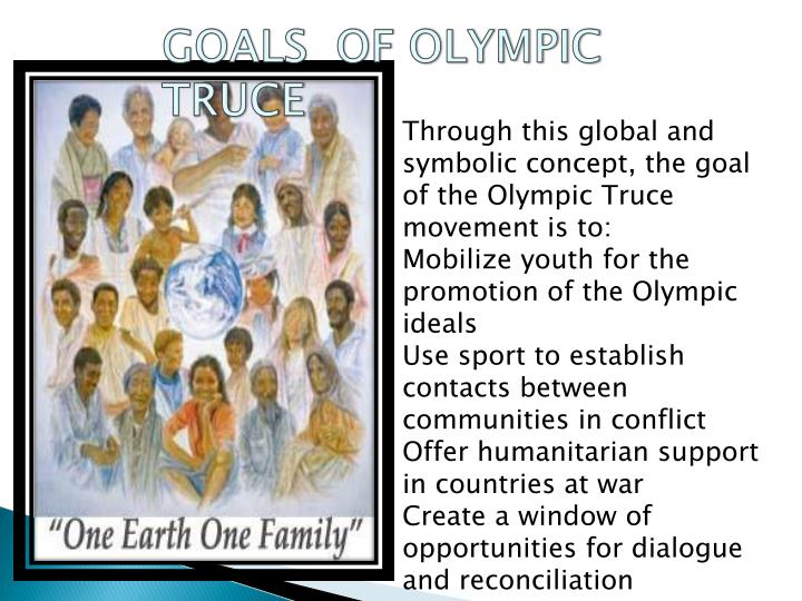GOALS  OF OLYMPIC TRUCE