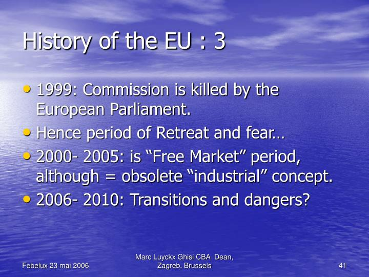 History of the EU : 3