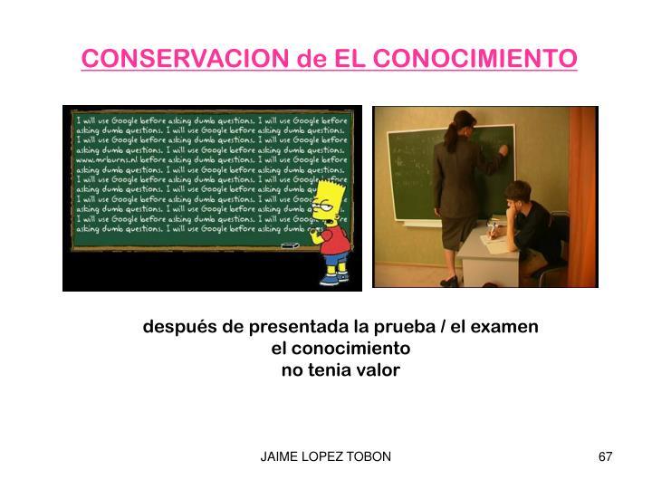 CONSERVACION de EL CONOCIMIENTO