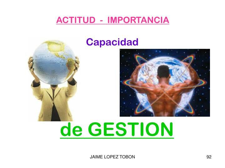 ACTITUD  -  IMPORTANCIA