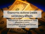economic actions create secondary effects