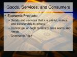 goods services and consumers