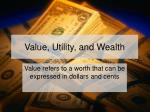 value utility and wealth