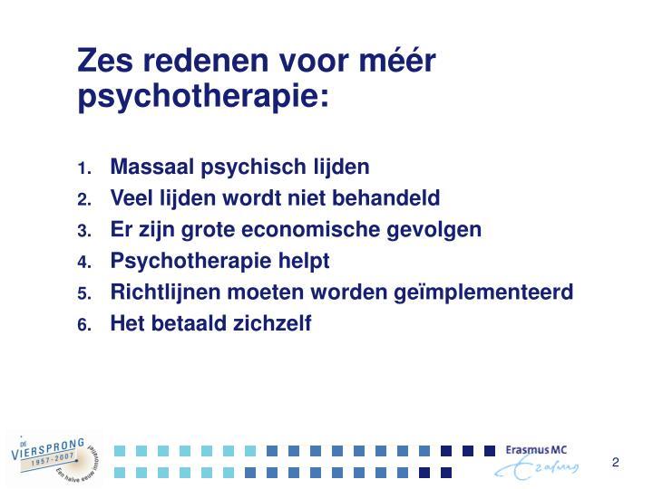 Zes redenen voor méér psychotherapie: