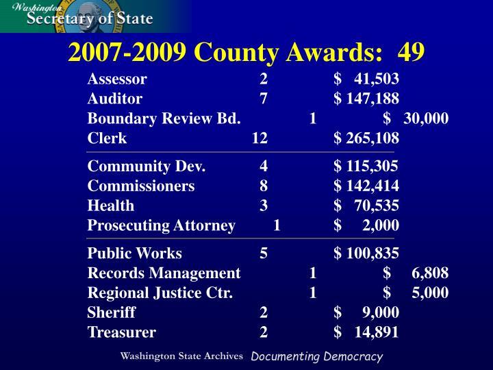 2007-2009 County Awards:  49