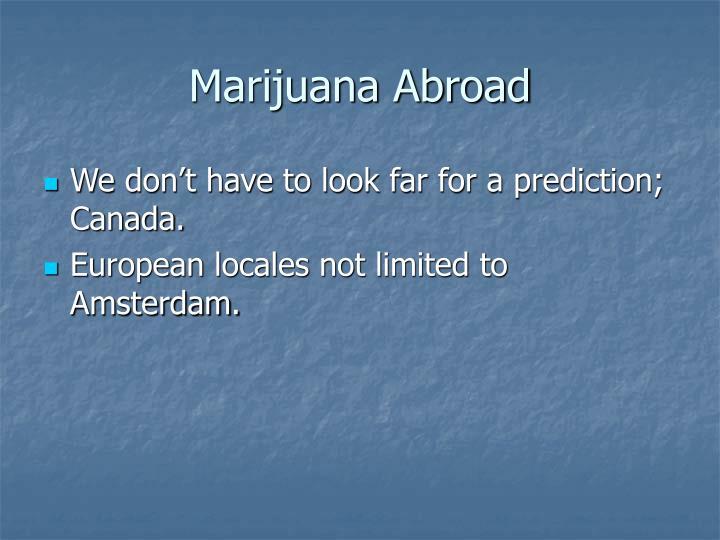 Marijuana Abroad