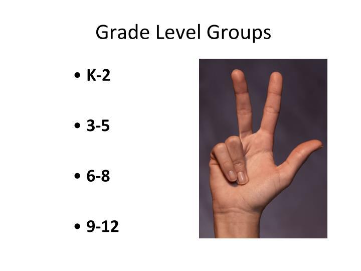Grade Level Groups