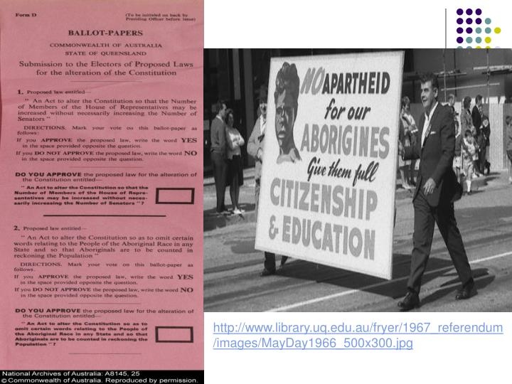 http://www.library.uq.edu.au/fryer/1967_referendum/images/MayDay1966_500x300.jpg