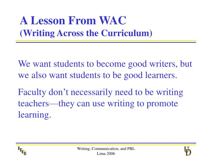 A Lesson From WAC