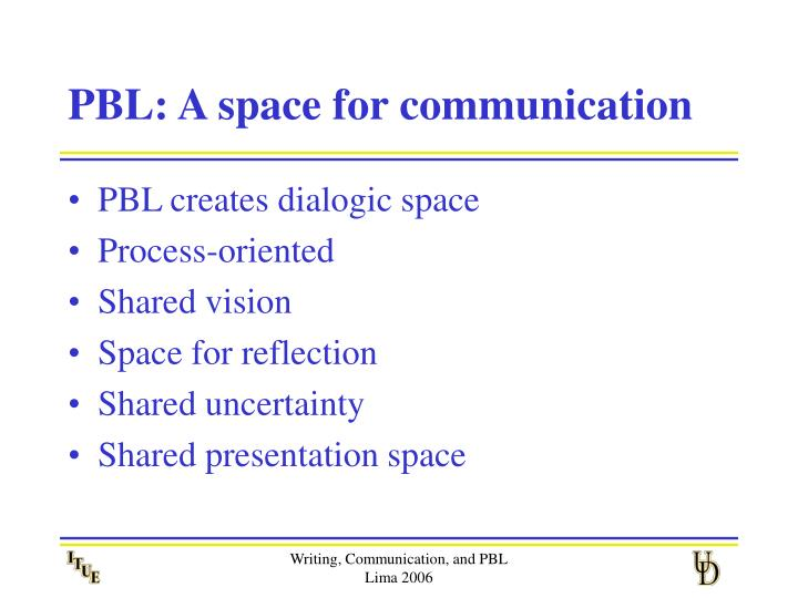 PBL: A space for communication