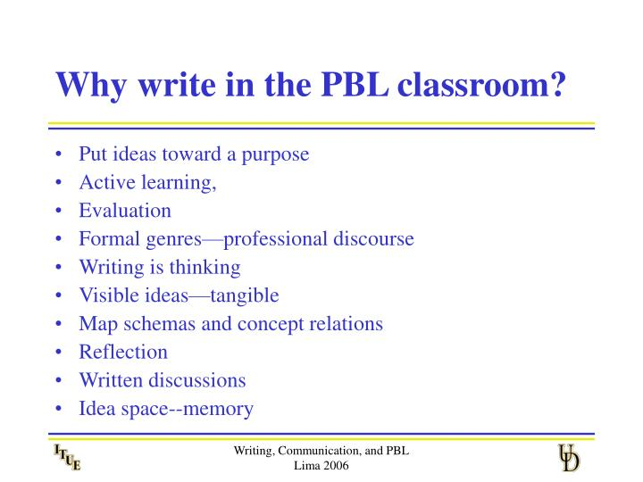 Why write in the pbl classroom
