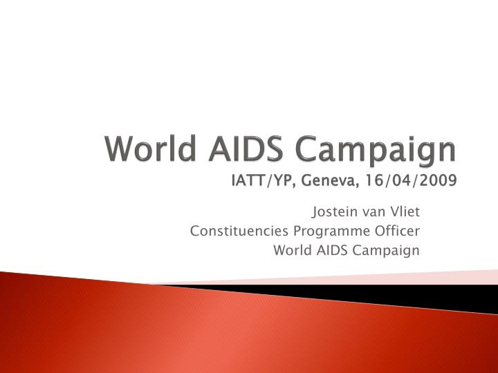 World aids campaign iatt yp geneva 16 04 2009