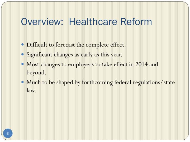 Overview healthcare reform1