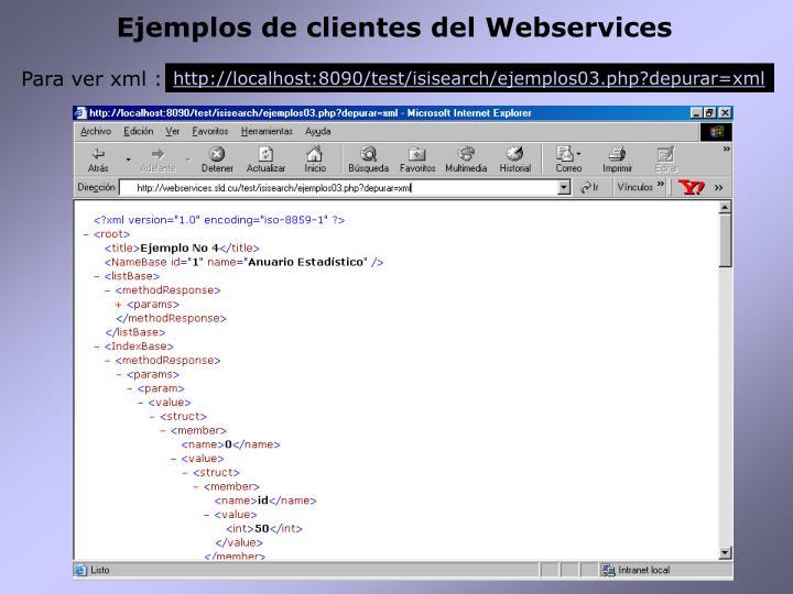 Ejemplos de clientes del Webservices