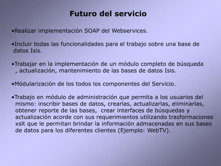 Futuro del servicio