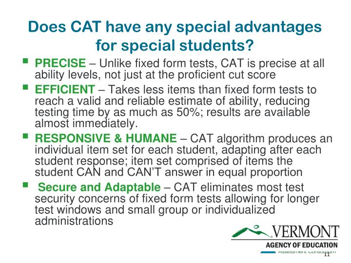 Does CAT have any special advantages for special students?