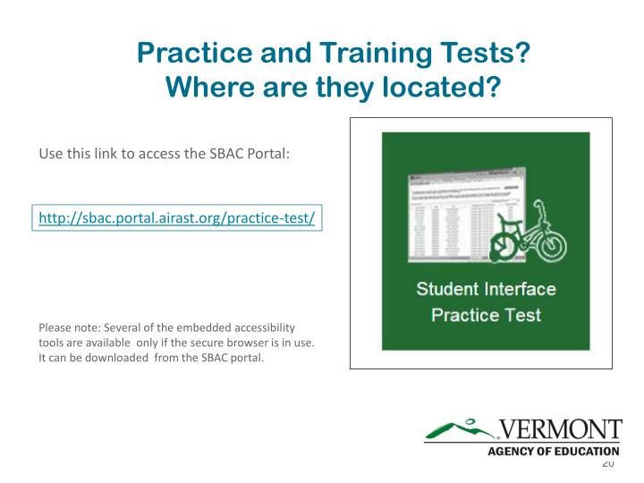 Practice and Training Tests?