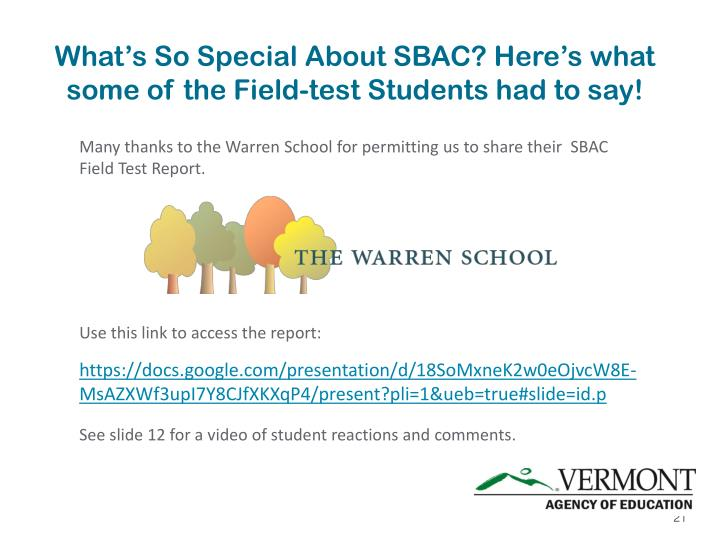 What's So Special About SBAC? Here's what some of the Field-test Students had to say!