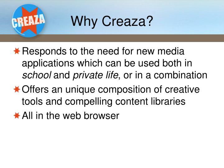 Why Creaza?