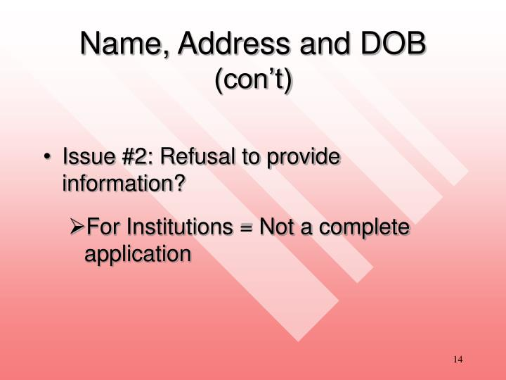 Name, Address and DOB