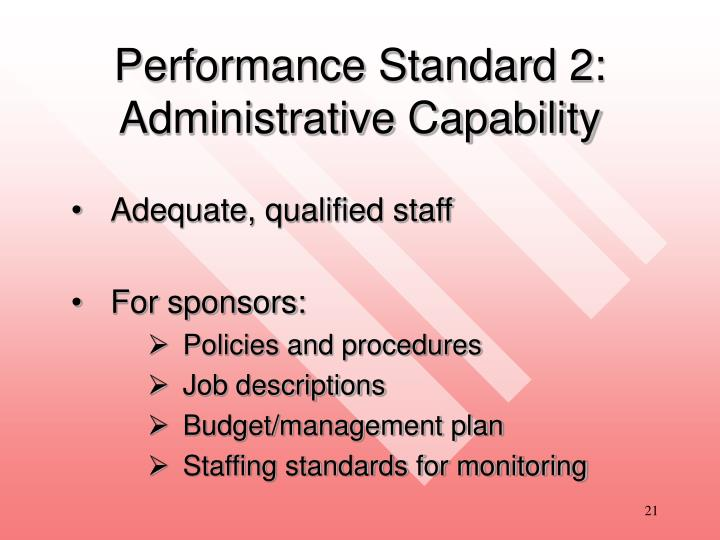 Performance Standard 2:  Administrative Capability