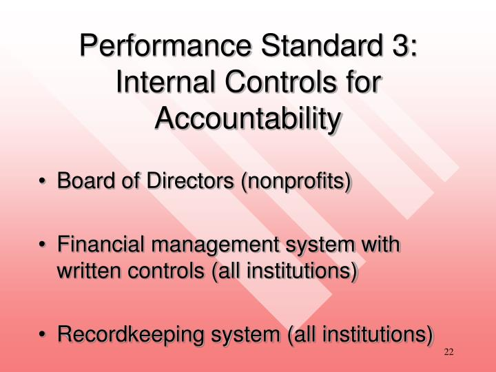 Performance Standard 3:  Internal Controls for Accountability