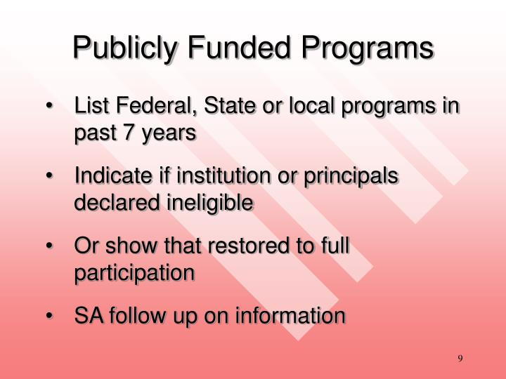 Publicly Funded Programs