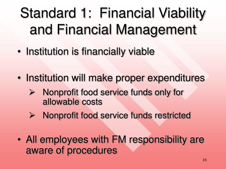 Standard 1:  Financial Viability and Financial Management