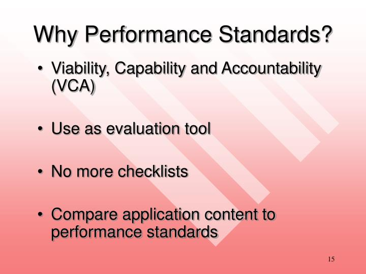 Why Performance Standards?
