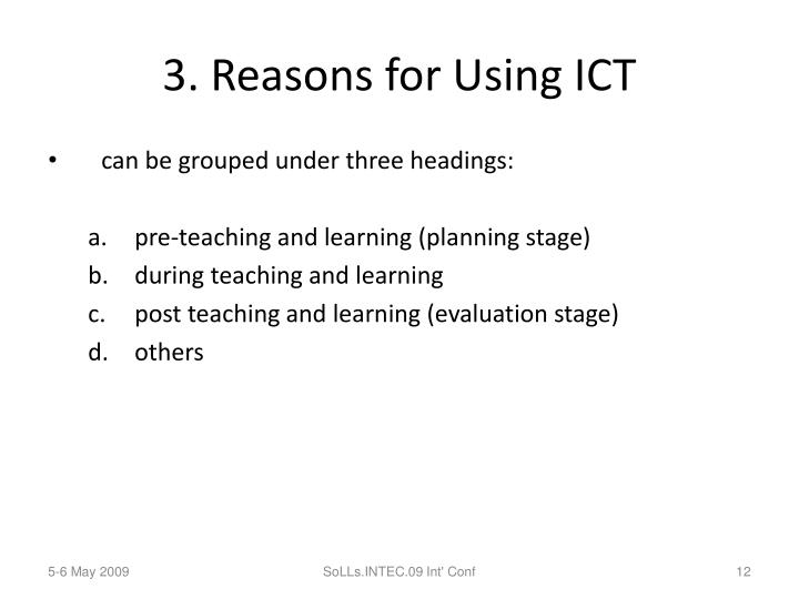 3. Reasons for Using ICT