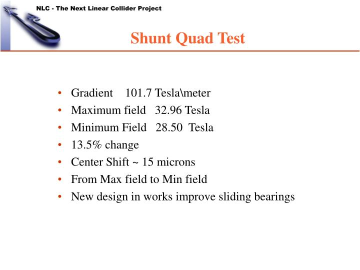 Shunt Quad Test