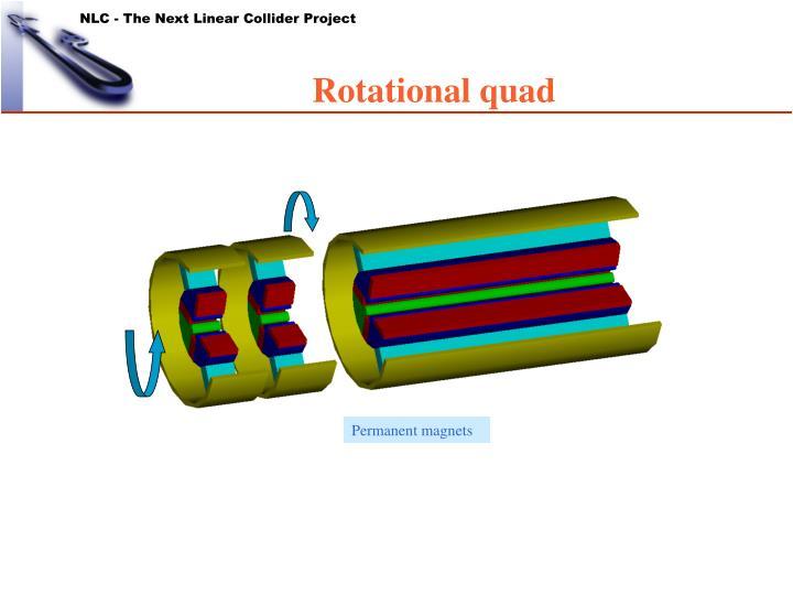 Rotational quad