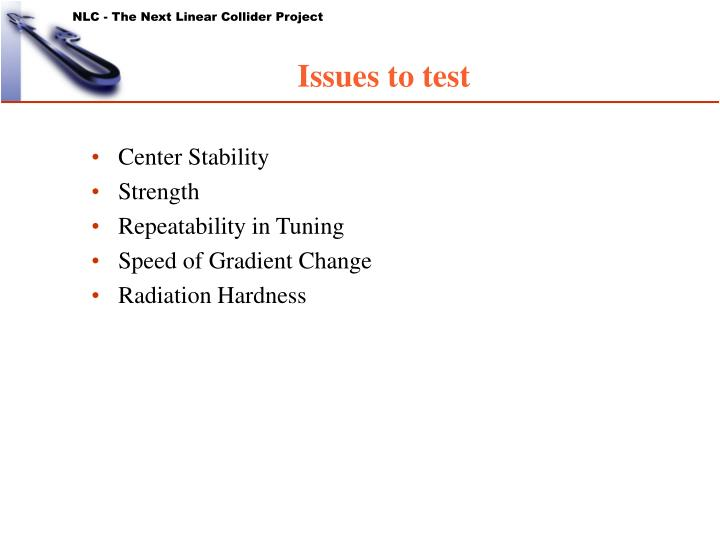 Issues to test