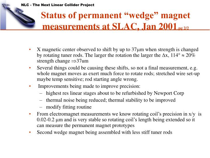 "Status of permanent ""wedge"" magnet measurements at SLAC, Jan 2001"