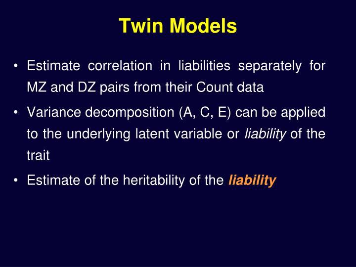 Twin Models