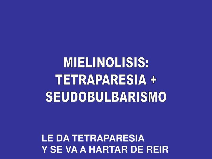 MIELINOLISIS: